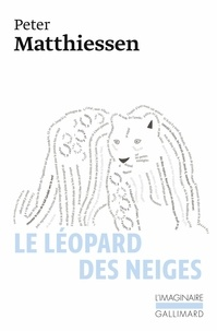 Peter Matthiessen - Le léopard des neiges.
