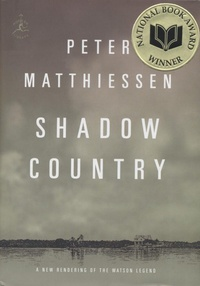 Peter Matthiessen - Shadow Country.
