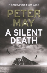 Peter May - A Silent Death.