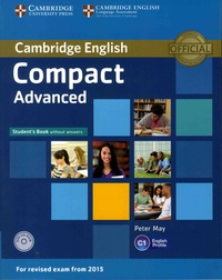 Peter May - Cambridge English Compact Advanced - Student's Book without answers. 1 Cédérom