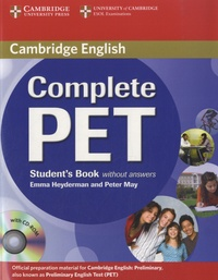 Peter May et Emma Heyderman - Complete PET Student's Book without Answers. 1 Cédérom