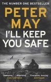 Peter May - I'll Keep You Safe.
