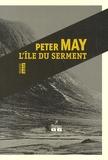 Peter May - L'île du serment.