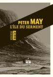 Peter May - L'île du serment.