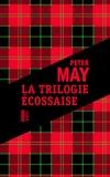 Peter May - La trilogie écossaise - L'île des chasseurs d'oiseaux ; L'homme de Lewis ; Le braconnier du lac perdu.