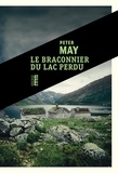 Peter May - Le braconnier du lac perdu.