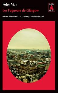 Peter May - Les fugueurs de Glasgow.