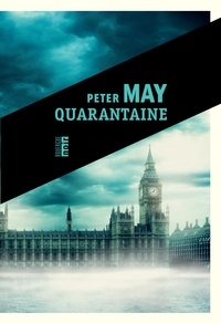 Peter May - Quarantaine.