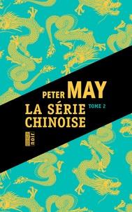 Peter May - Série chinoise Tome 2 : Cadavres chinois à Houston ; Jeux mortels à Pékin, L'éventreur de Pékin.