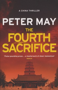 Peter May - The Fourth Sacrifice.