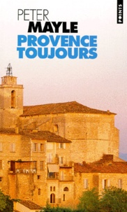 Peter Mayle - Provence toujours.
