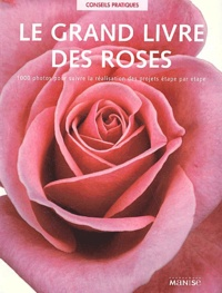 Peter McHoy - Le grand livre des roses.
