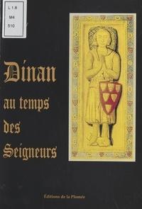 Peter Meazey - Dinan au temps des seigneurs.