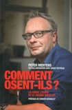Peter Mertens - Comment osent-ils ? - La crise, l'euro et le grand hold-up.