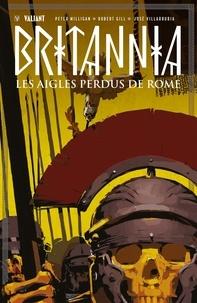 Peter Millian et José Villarrubia - Les Aigles perdus de Rome.