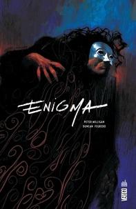 Peter Milligan et Duncan Fegredo - Enigma.