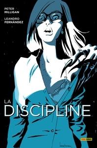 Peter Milligan - La Discipline.
