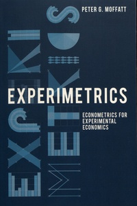 Experimetrics- Econometrics for Experimental Economics - Peter Moffatt |