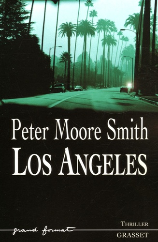 Peter Moore Smith - Los Angeles.