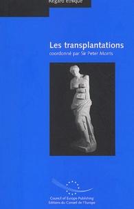 Peter Morris - Les transplantations.