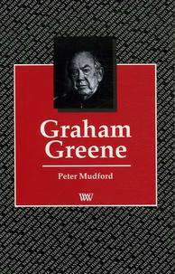 Peter Mudford - Graham Greene.