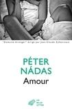 Péter Nadas - Amour.