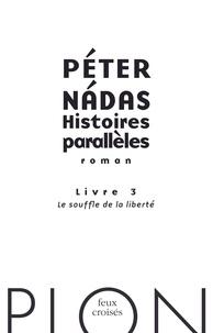Péter Nadas - Histoires parallèles.