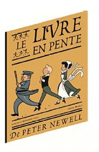 Peter Newell - Le livre en pente.
