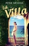Peter Nichols - La villa.