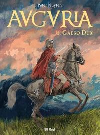 Peter Nuyten - Auguria Tome 2 : Gaeso dux.