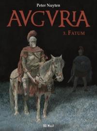 Peter Nuyten - Auguria Tome 3 : Fatum.