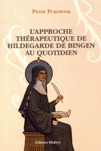 L'approche thérapeutique de Hildegarde de Bingen au quotidien