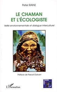 Deedr.fr Le Chaman et l'écologiste - Veille environnementale et dialogue interculturel Image