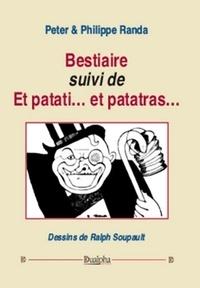 Peter Randa et Philippe Randa - Bestiaire suivi de Et patati... et patatras....