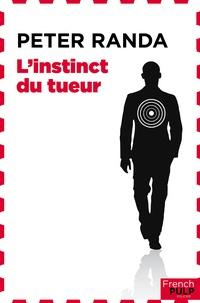 Peter Randa - L'instinct du tueur.