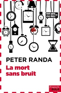 Peter Randa - La mort sans bruit.