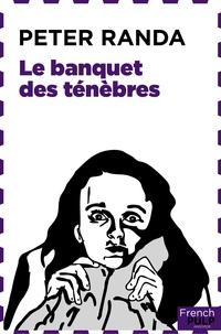Peter Randa - Le Banquet des ténèbres.