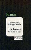 Peter Randa et Philippe Randa - Les Parques de l'Ile d'Yeu.