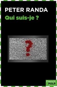 Peter Randa - Qui suis-je ?.