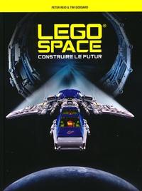 Peter Reid et Tim Goddard - Lego space, construire le futur : un voyage dans le futur.