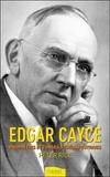 Peter Rice - Edgar Cayce - Prophéties & conseils thérapeutiques.