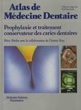Peter Riethe et Gunter Rau - Prophylaxie et traitement conservateur des caries dentaires.