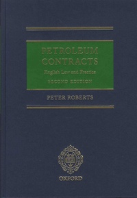 Peter Roberts - Petroleum Contracts - English Law & Practice.