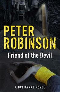Peter Robinson - Friend of the Devil - DCI Banks 17.