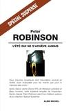 Peter Robinson - L'Été qui ne s'achève jamais.
