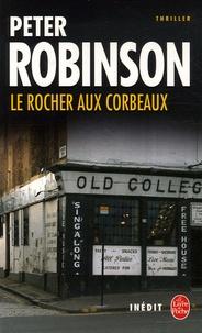 Peter Robinson - Le Rocher aux corbeaux.