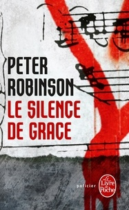 Peter Robinson - Le silence de Grace.