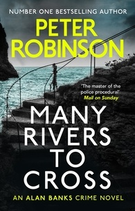Peter Robinson - Many Rivers to Cross - DCI Banks 26.