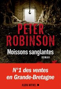 Peter Robinson - Moissons sanglantes.