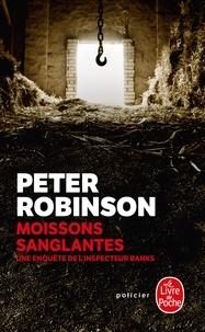 Peter Robinson - Moissons sanglantes - Une enquête de l'inspecteur Banks.
